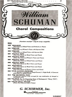 William Schuman: Truth Shall Deliver Books | Choral, TBB