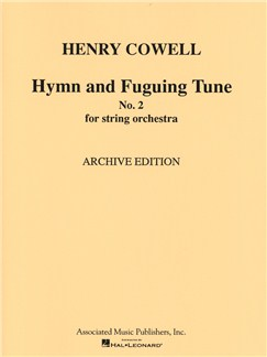 Henry Cowell: Hymn & Fuguing Tune No. 2 Books | String Orchestra
