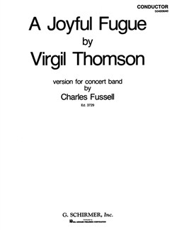 Virgil Thomson: A Joyful Fugue (Concert Band Score) Books | Big Band & Concert Band