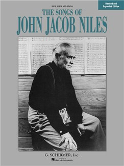 Songs Of John Jacob Niles – Revised And Expanded Edition (High Voice) Books | High Voice