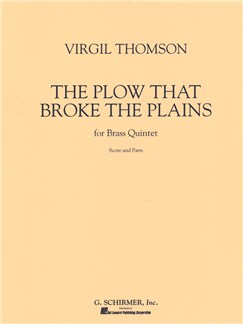 Virgil Thomson: The Plow That Broke The Plains Books | Brass Quintet