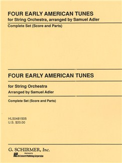 Arr. Samuel Adler: Four Early American Tunes Books | String Orchestra