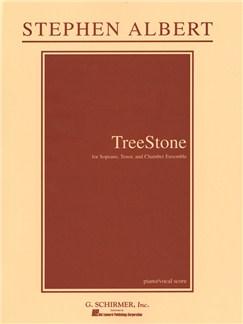 Stephen Albert: TreeStone (Piano Reduction) Books | Chamber Group, Soprano, Tenor