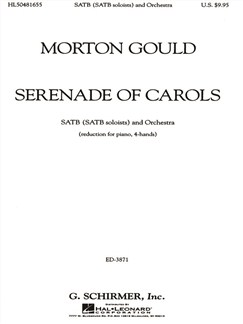 Morton Gould: Serenade Of Carols Books | Choral, SATB, Piano Duet