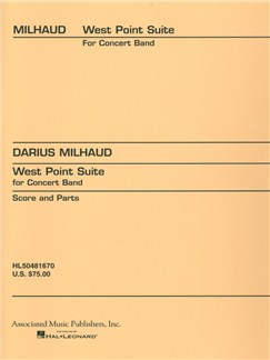 Darius Milhaud: West Point Suite Books | Big Band & Concert Band