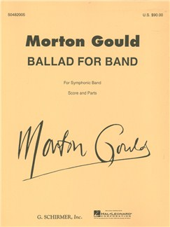 Morton Gould: Ballad For Band Books | Big Band & Concert Band