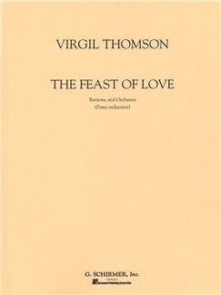 Virgil Thomas: Feast Of Love (From Pervigilium veneris) Books   Baritone Voice, Piano Accompaniment