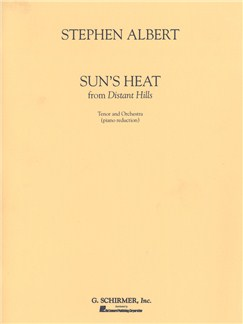 Stephen Albert: Sun's Heat Books | Tenor, Piano Accompaniment