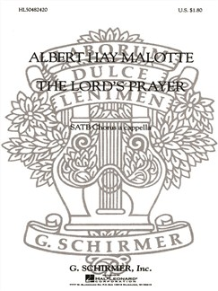 Albert Hay Malotte: The Lord's Prayer (SATB) Books | Choral, SATB