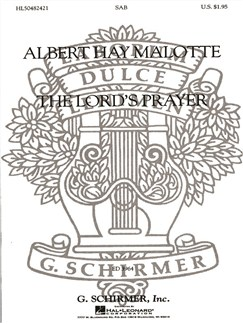 Albert Hay Malotte: The Lord's Prayer (SAB) Books | Choral, SAB