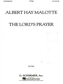 Albert Hay Malotte: The Lord's Prayer (TTBB) Books | Choral, TTBB
