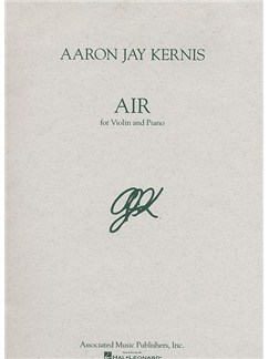 Aaron Jay Kernis: Air (Violin and Piano) Books | Violin, Piano Accompaniment