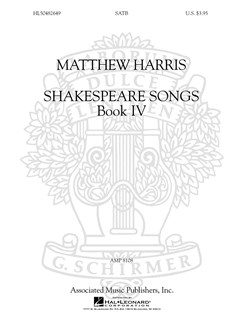 Matthew Harris: Shakespeare Songs Book 4 Books | SATB