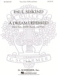 Paul Siskind: A Dream Deferred Books | Choral, SATB, Piano Accompaniment