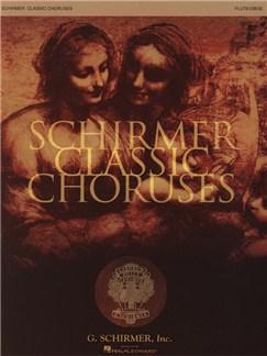 Schirmer Classic Choruses: Flute/Oboe Books | Flute, Oboe