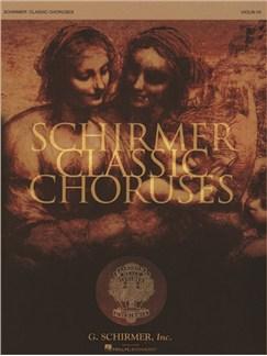 Schirmer Classic Choruses: Violin I/II Books | Violin