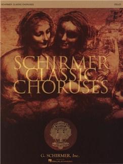 Schirmer Classic Choruses: Cello Books   Cello