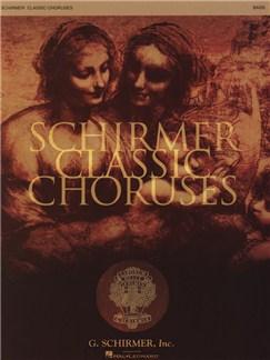 Schirmer Classic Choruses: Bass Books | Bass Voice