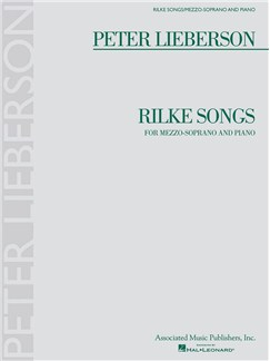 Peter Lieberson: Rilke Songs Books | Mezzo-Soprano, Piano Accompaniment