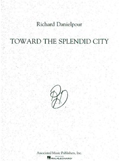Richard Danielpour: Toward The Splendid City (Full Score) Books | Score, Orchestra