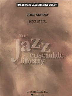 Hal Leonard Jazz Ensemble Library: Duke Ellington - Come Sunday Books | Jazz Band