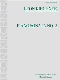 Leon Kirchner: Piano Sonata No. 2 Books | Piano