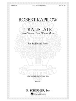 Robert Kapilow: Translate (From Summer Sun, Winter Moon) Books | Choral, SATB