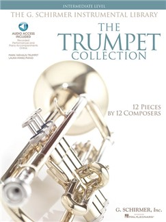 The Trumpet Collection: Intermediate Level (Book/Online Audio) Books and Digital Audio | Trumpet, Piano Accompaniment