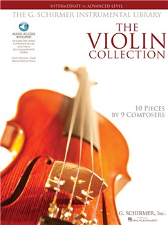 The Violin Collection: Intermediate To Advanced Level (Book/Online Audio) Books and Digital Audio | Violin, Piano Accompaniment