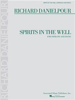 Richard Danielpour: Spirits In The Well Books | Soprano, Piano Accompaniment