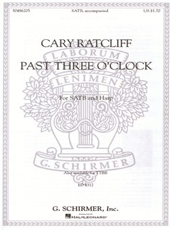Arr. Cary Ratcliff: Past Three O'Clock Books | Choral, SATB