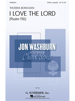 Thomas Borugian: I Love The Lord (Psalm 116) Books | Choral, SATB