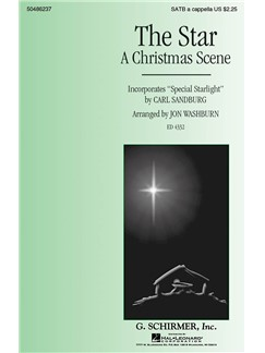 "The Star (A Christmas Scene) - Incorporates ""Special Starlight"" By Carl Sandburg Books 