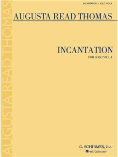Augusta Read Thomas: Incantation Books   Viola