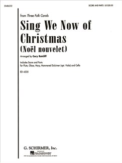 Arr. Cary Ratcliff: Sing We Now Of Christmas (Noël Nouvelet) Books | Ensemble