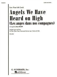 Arr. Cary Ratcliff: Angels We Have Heard On High (Les Anges Dans Nos Compagnes) Books | Ensemble