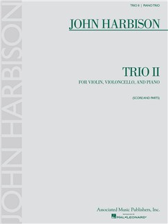 John Harbison: Trio II Books | Violin, Cello, Piano Chamber