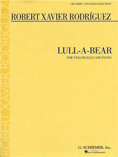 Robert Xavier Rodríguez: Lull-A-Bear for Cello and Piano Books | Cello, Piano Accompaniment