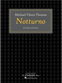 Michael Tilson Thomas: Notturno Books | Flute, Piano Accompaniment