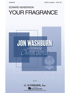 Edward Henderson: Your Fragrance Books | Choral, SATB