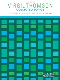 Virgil Thomson: Collected Songs - Low Voice Books | Low Voice, Piano Accompaniment