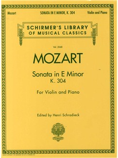 W.A. Mozart: Sonata In E Minor For Violin and Piano K.304 Books | Violin, Piano Accompaniment