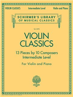 Schirmer's Library of Musical Classics: Violin Classics - Intermediate Level Books | Violin, Piano Accompaniment