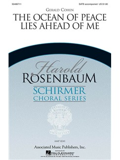 Gerald Cohen: The Ocean Of Peace Lies Ahead Of Me Books | Choral, SATB