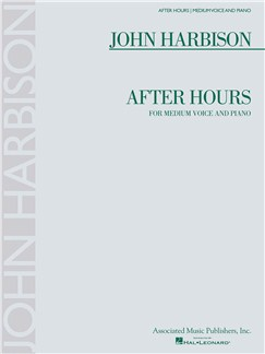 John Harbison: After Hours - Medium Voice/Piano Books | Medium Voice, Piano Accompaniment
