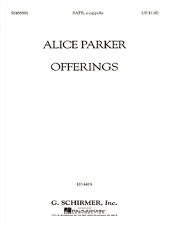 Alice Parker: Offerings Books | Choral, SATB