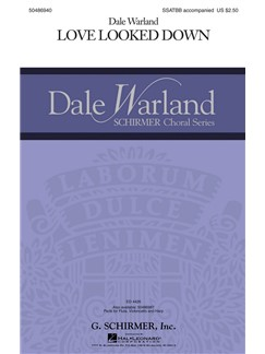 Dale Warland: Love Looked Down (Vocal Score) Books | Choral, SATB