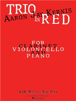 Aaron Jay Kernis: Trio In Red Books | Cello, Clarinet, Piano Chamber