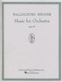 Wallingford Riegger: Music For Orchestra, Op. 50 Books | Orchestra