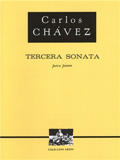 Carlos Chavez: Tercera Sonata Books | Piano